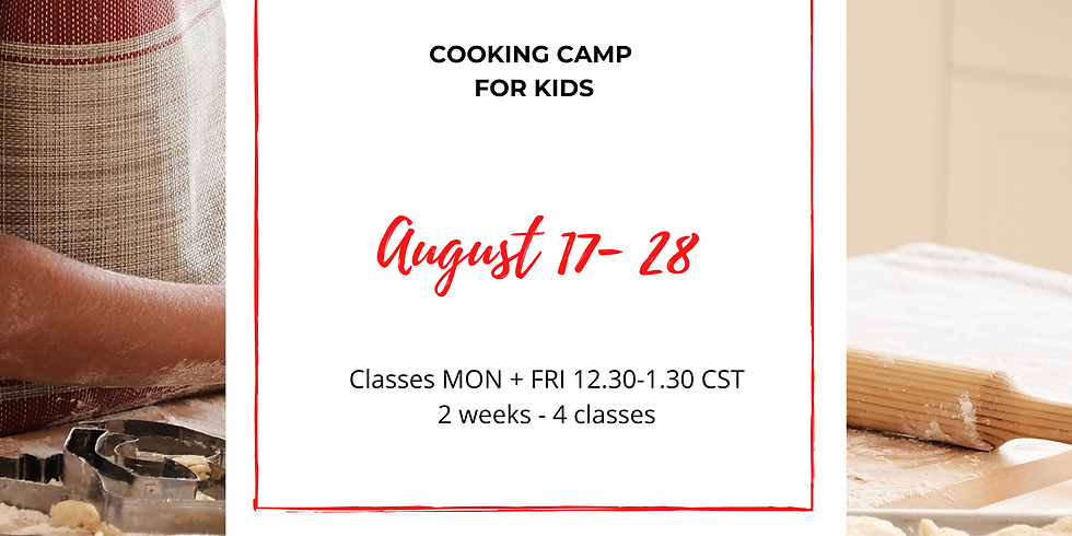 iCook Cooking Camp 2: Aug 17 - 28