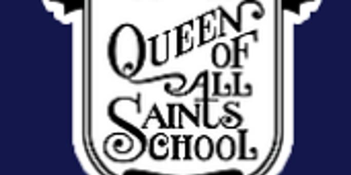 Queen of All Saints School FRIDAY
