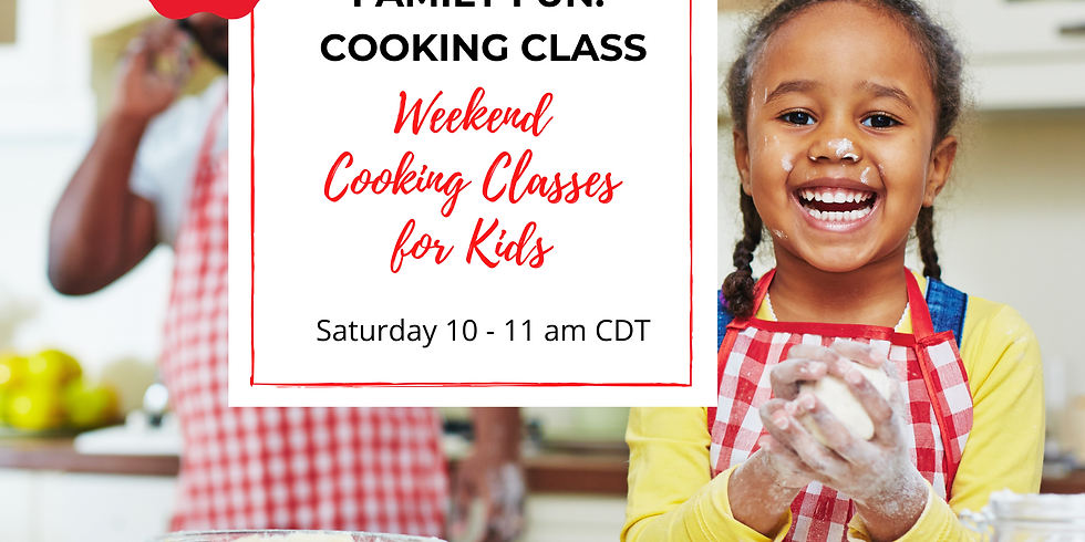 Cooking Class: Saturday Mornings