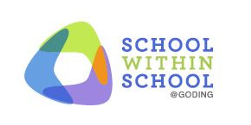School Within School @ Goding