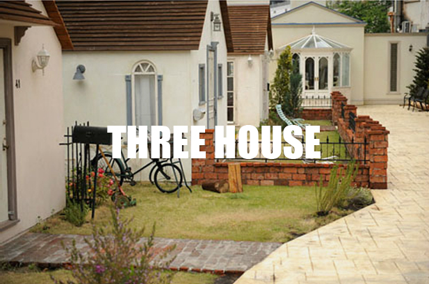 THREE HOUSE