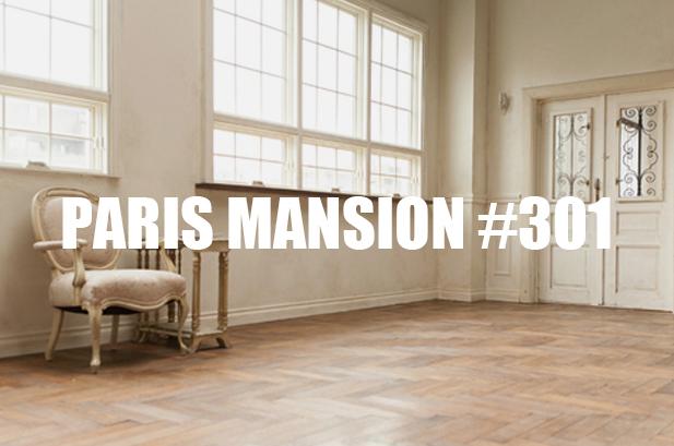 PARIS Mansion #301