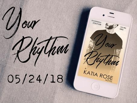 Introducing: Your Rhythm