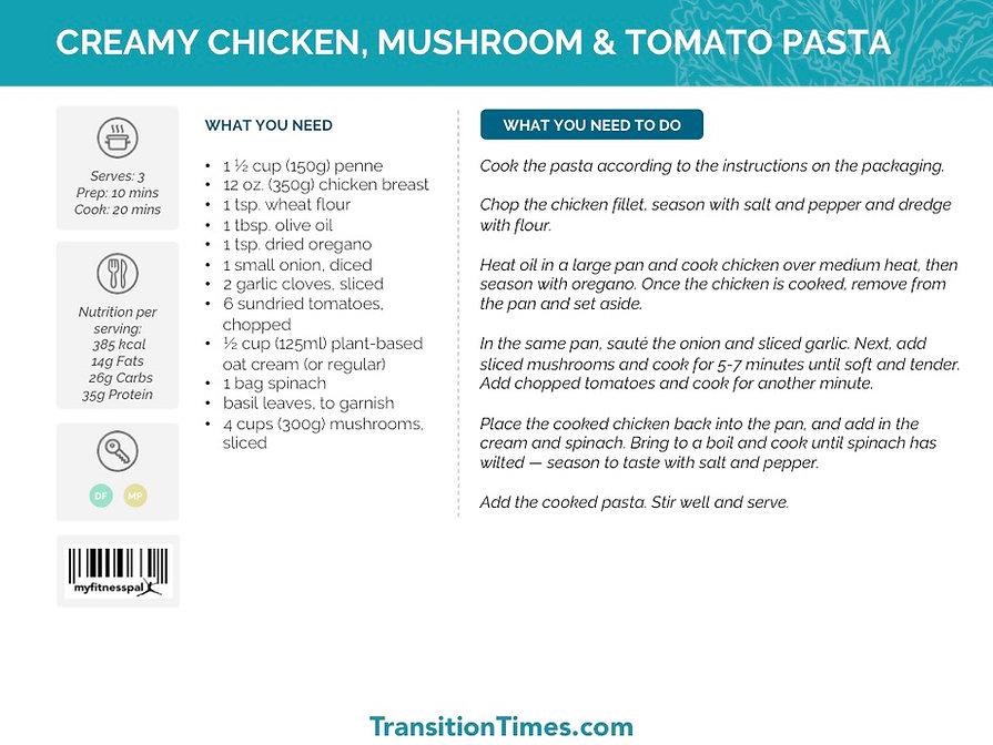 CREAMY CHICKEN, MUSHROOM & TOMATO PASTA