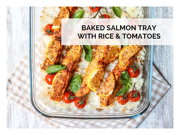 BAKED SALMON TRAY WITH RICE & TOMATOES