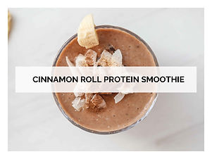 CINNAMON ROLL PROTEIN SMOOTHIE