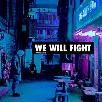 WE_WILL_FIGHT_Artificial_Gravity_ART.jpg