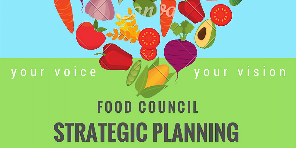 Food Council Strategic Planning Community Meeting