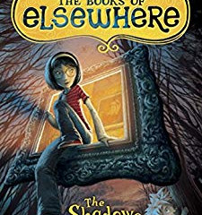 The Books of Elsewhere: The Shadows