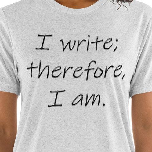 I write; therefore, I am.