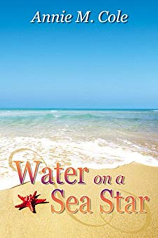 Water on a Sea Star: Bell Forest Series Book 3