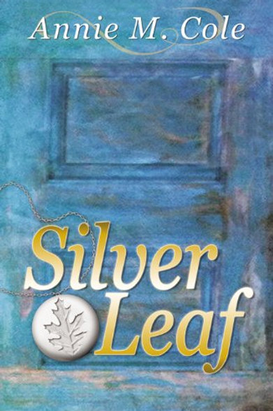 Silver Leaf: Bell Forest Series Book 2