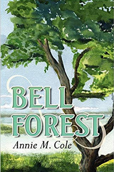 Bell Forest: Bell Forest Series Book 1