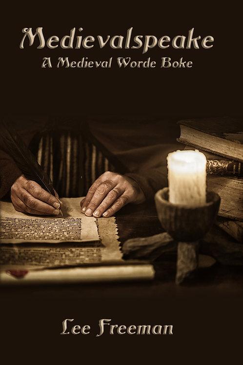 Medievalspeake: A Medieval Worde Boke