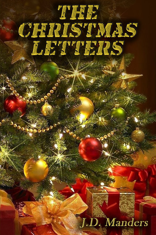 The Christmas Letters: Letters from a Soldier to His Children