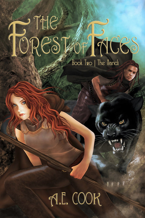The Forest of Faces: Book Two of the Xandi Tetralogy