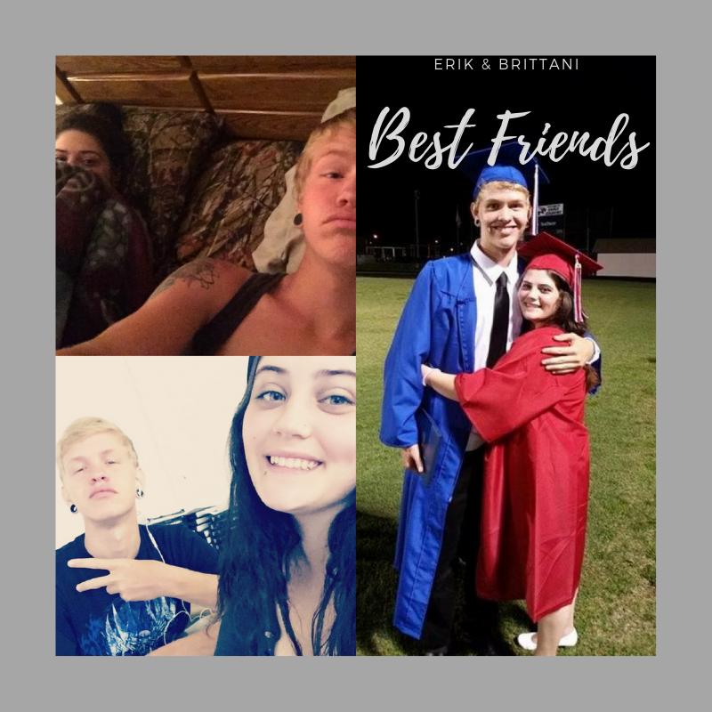 Erik and Brittani, Best Friends