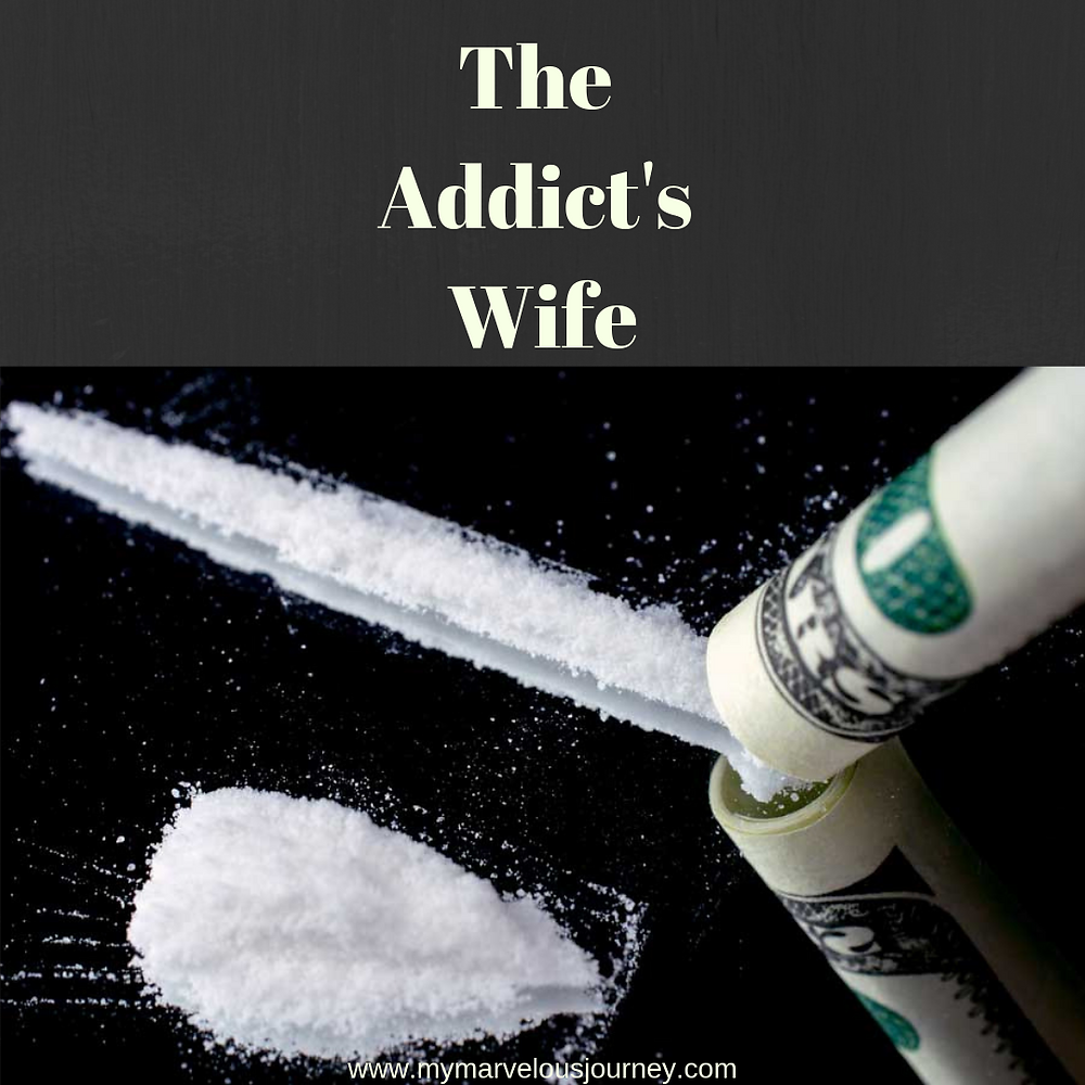 The Addict's Wife