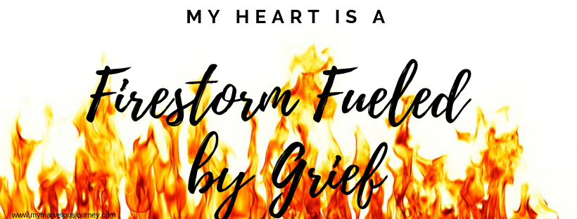 """Flames with the title """"My Heart is a Firestorm Fueled by Grief"""""""