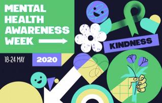 Mental Health Awareness Week - 18-24 May 2020