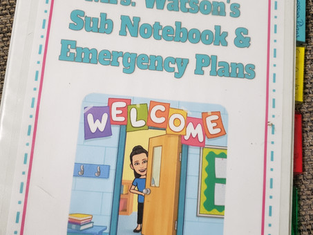 Why you Should Make a Sub Plan and Emergency Binder