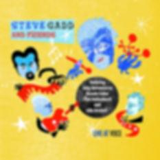 "Steve Gadd & Friends ""Live at Voce"" 2009"