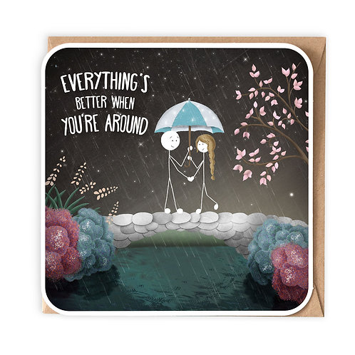 EVERYTHING'S BETTER GREETING CARD