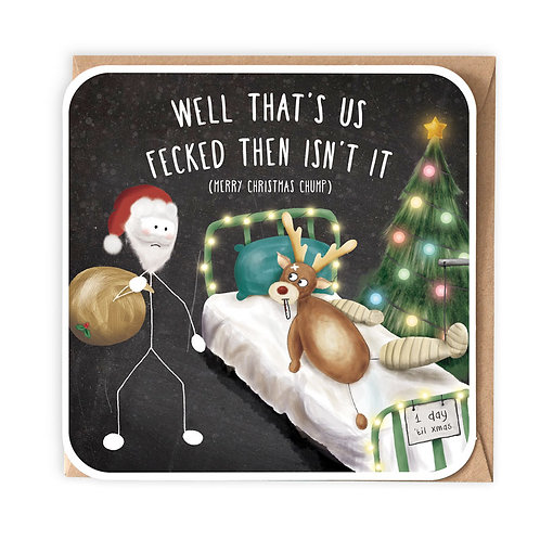 WELL THAT'S US FECKED greeting card - IXS05