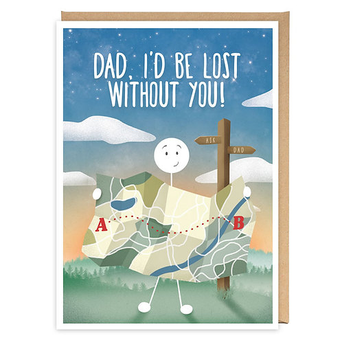 LOST WITHOUT YOU DAD greeting card - WW12