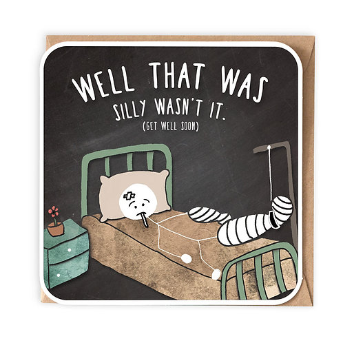 WELL THAT WAS SILLY greeting card - SM22