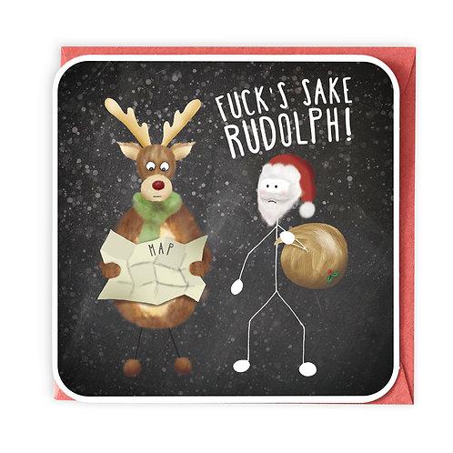 FUCK'S SAKE RUDOLPH GREETING CARD