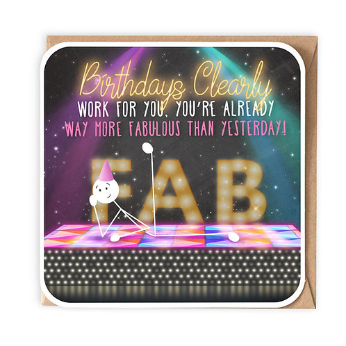 MORE FABULOUS THAN YESTERDAY BIRTHDAY CARD