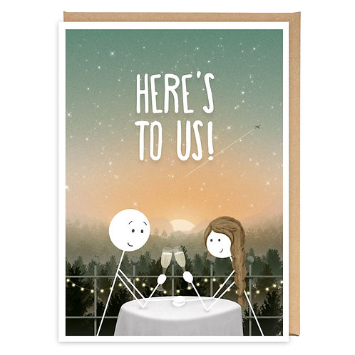 HERE'S TO US greeting card -WW06