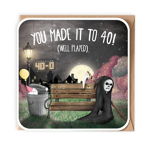 YOU MADE IT TO 40 greeting card - SM106