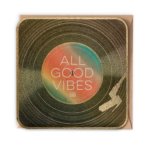 ALL GOOD VIBES greeting card -VB23