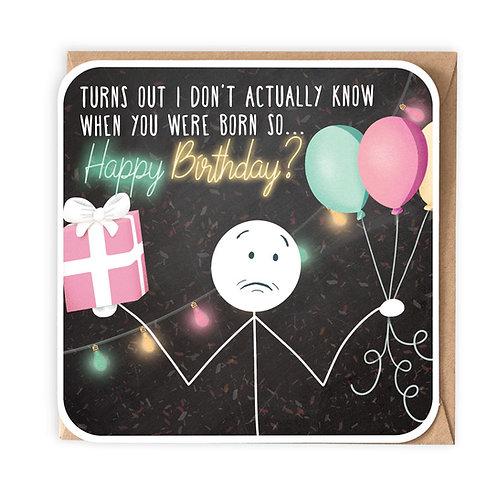 HAPPY BIRTHDAY? BIRTHDAY CARD