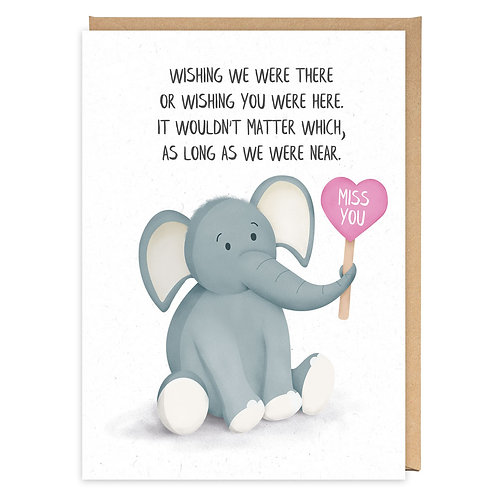 ELEPHANT MISS YOU GREETING CARD