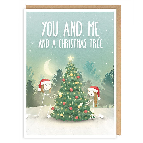 YOU AND ME AND A CHRISTMAS TREE GREETING CARD