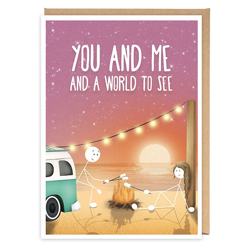 YOU AND ME AND A WORLD TO SEE GREETING CARD