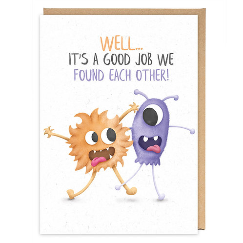 GOOD JOB WE FOUND EACH OTHER GREETING CARD