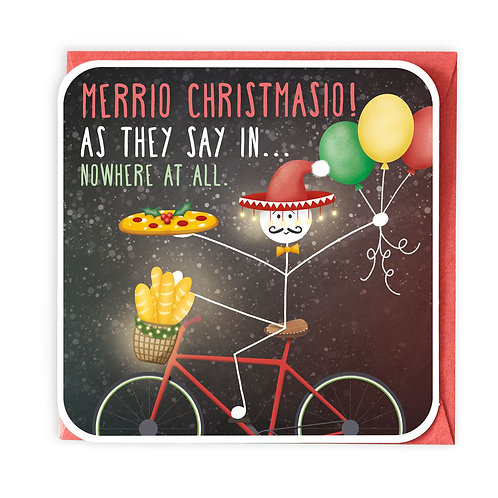 MERRIO CHRISTMASIO CHRISTMAS GREETING CARD