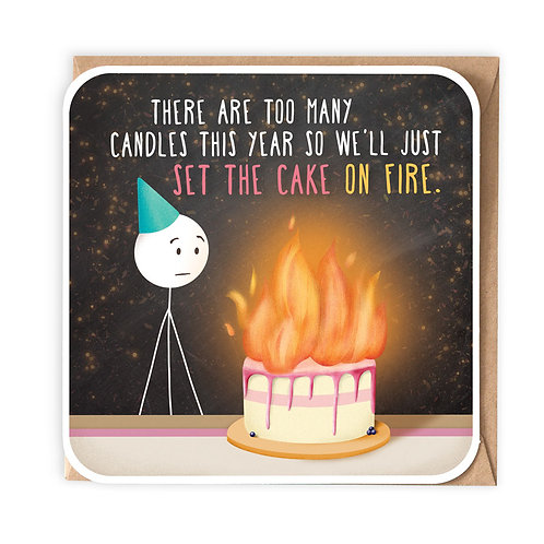 TOO MANY CANDLES BIRTHDAY CARD