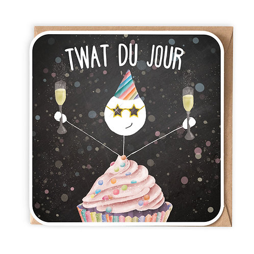 TWAT DU JOUR GREETING CARDS
