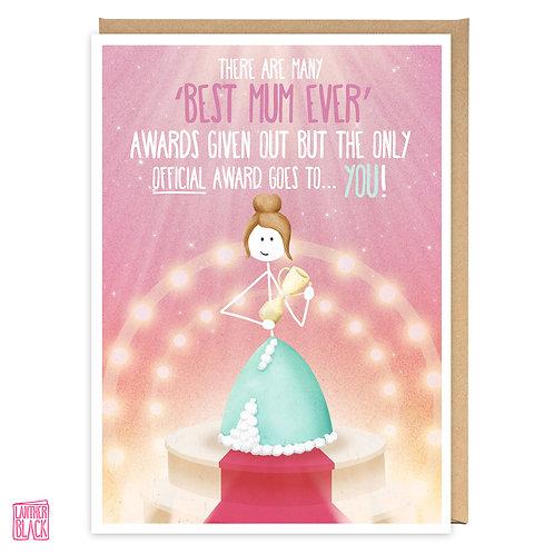 OFFICIAL BEST MUM GREETING CARD