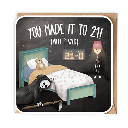 YOU MADE IT TO 21 GREETING CARD