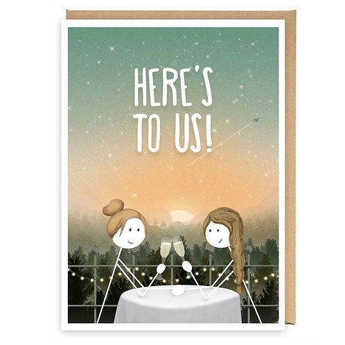 HERE'S TO US GREETING CARD
