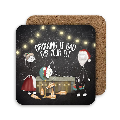 DRINKING IS BAD FOR YOUR ELF set of 4 coasters - CC05
