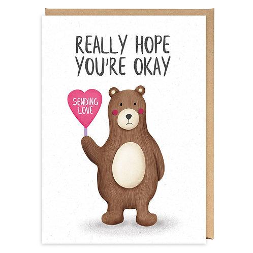 REALLY HOPE YOU'RE OKAY greeting card - PE29