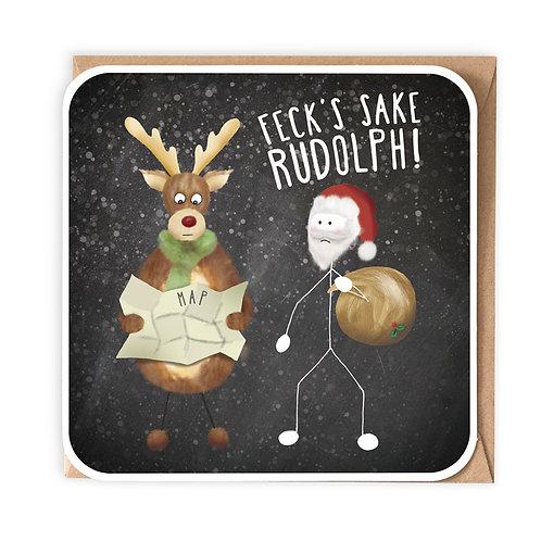 FECK'S SAKE RUDOLPH greeting card - IXS02