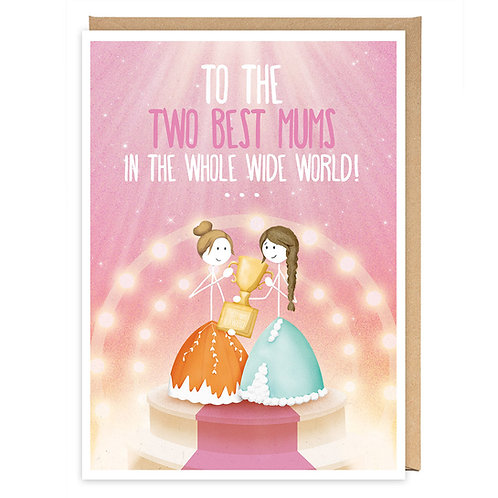 LGBT TWO BEST MUMS GREETING CARD